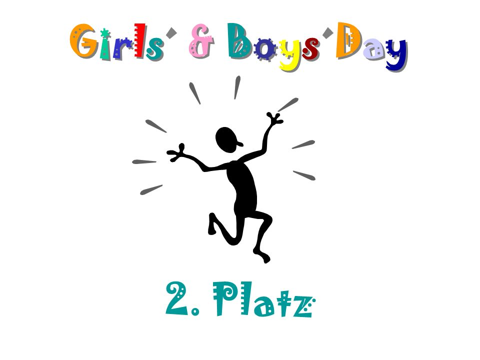 Girls´ & Boys´Day Girls´ & Boys´DayGirls´ & Boys´Day 2. Platz