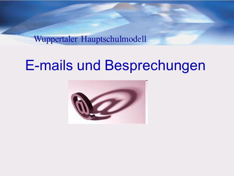 E-mails und Besprechungen Wuppertaler Hauptschulmodell