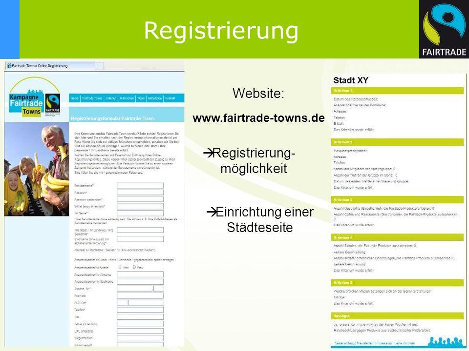 11 Website: www.fairtrade-towns.de Registrierung- möglichkeit Einrichtung einer Städteseite Registrierung
