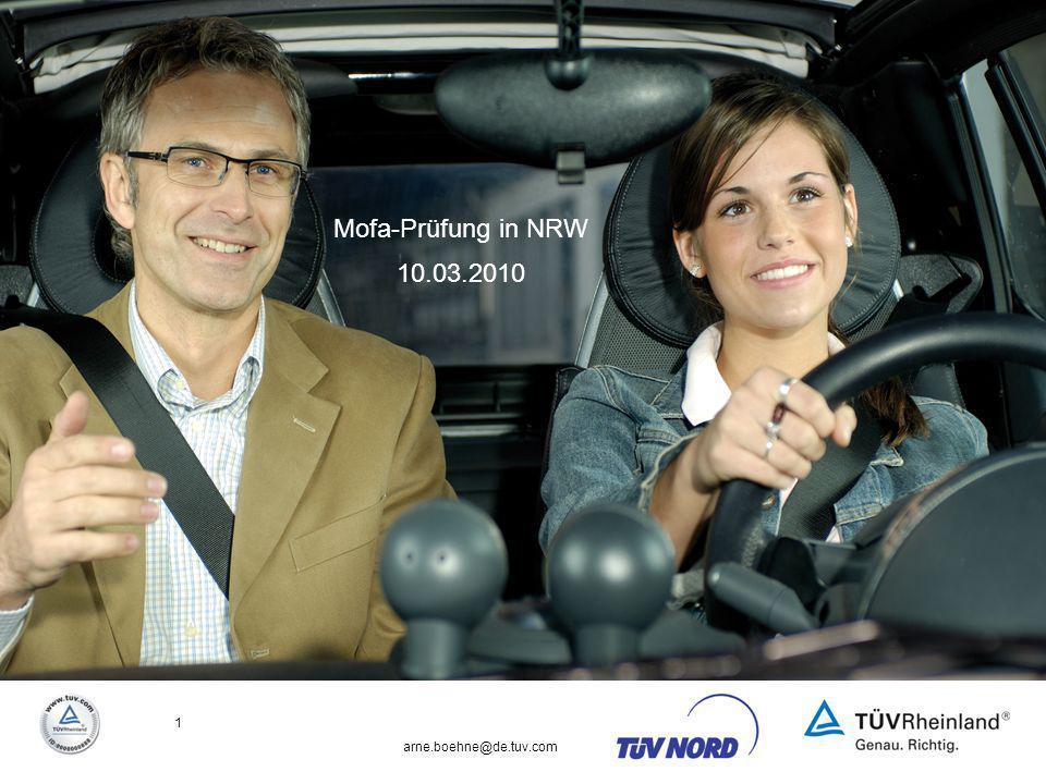 Mofa-Prüfung in NRW 11.03.2010 arne.boehne@de.tuv.com 1 Prozessoptimierung im Führerscheinwesen durch innovative Systeme Mofa-Prüfung in NRW 10.03.201