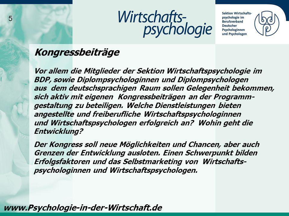 Vor allem die Mitglieder der Sektion Wirtschaftspsychologie im BDP, sowie Diplompsychologinnen und Diplompsychologen aus dem deutschsprachigen Raum so