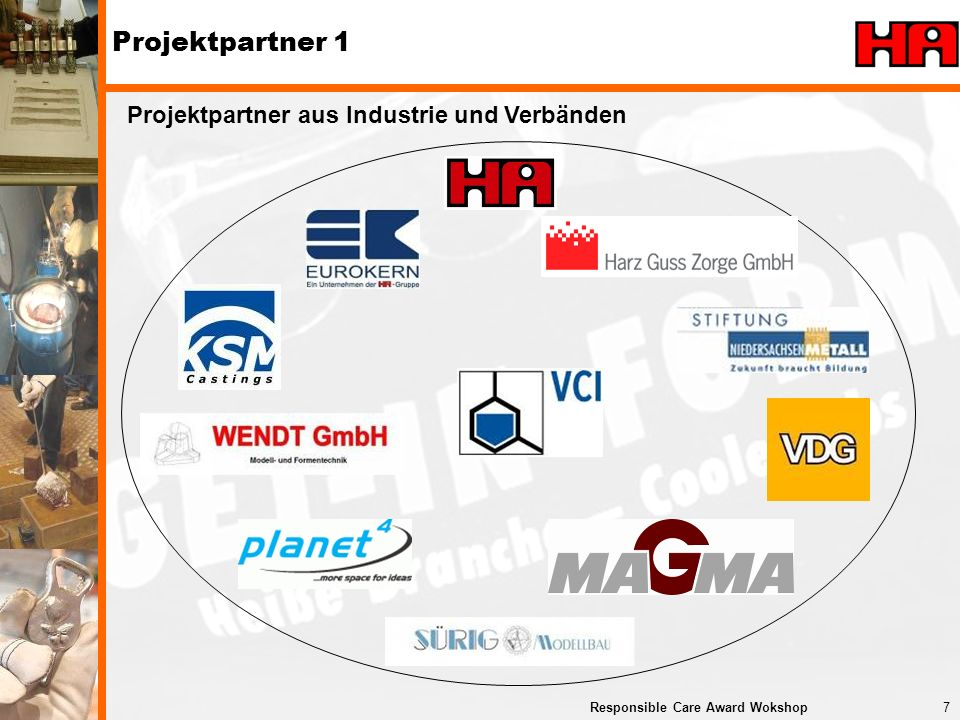 7Responsible Care Award Wokshop Projektpartner 1 Projektpartner aus Industrie und Verbänden