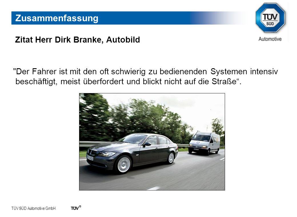 TÜV SÜD Automotive GmbH Zusammenfassung Zitat Herr Dirk Branke, Autobild