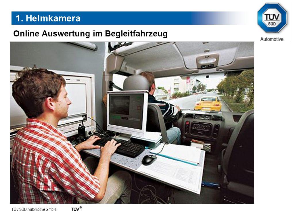 TÜV SÜD Automotive GmbH Auswertung 1. Helmkamera