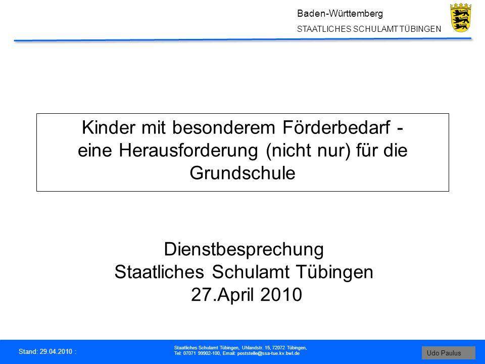 Stand: 29.04.2010 : Staatliches Schulamt Tübingen, Uhlandstr.