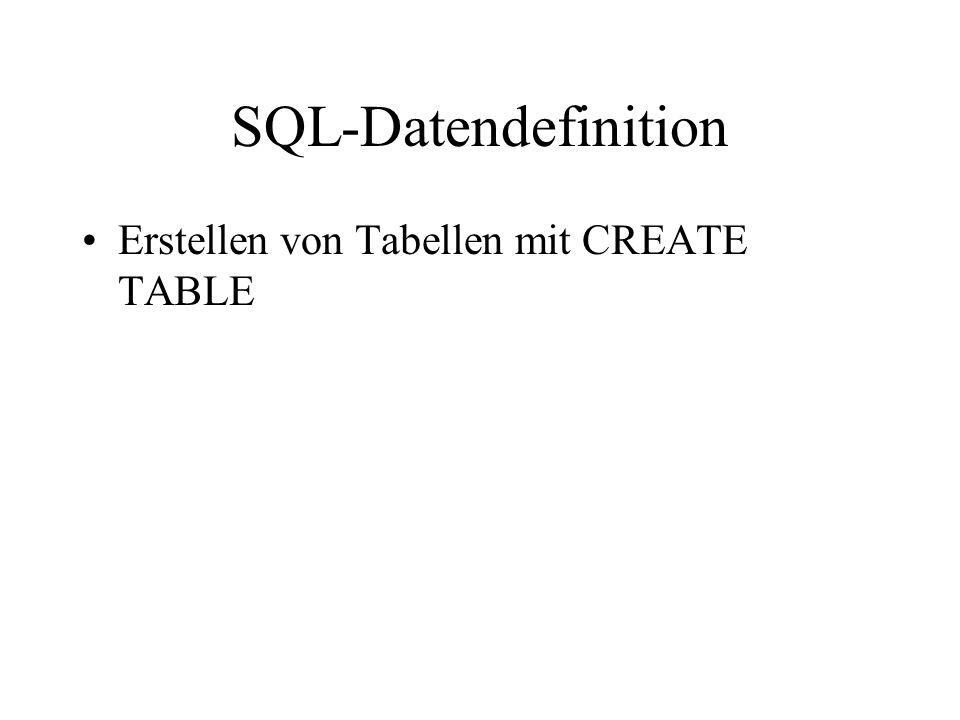 SQL-Datendefinition Erstellen von Tabellen mit CREATE TABLE