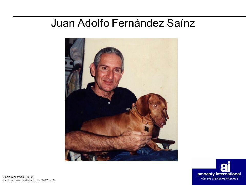 Spendenkonto 80 90 100 Bank für Sozialwirtschaft (BLZ 370 205 00) Juan Adolfo Fernández Saínz