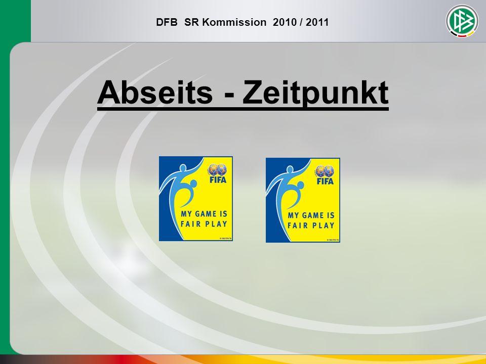 DFB SR Kommission 2010 / 2011 Abseits - Zeitpunkt