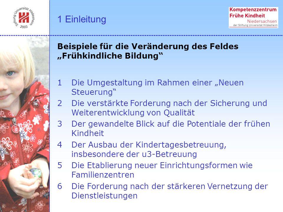 7Damit dies geschehen kann, benötigt Niedersachsen ein landespolitisches Gesamtkonzept für die frühkindliche Bildung, in dem landesspezifische Ziele und zukünftige Vorhaben transparent gemacht werden.