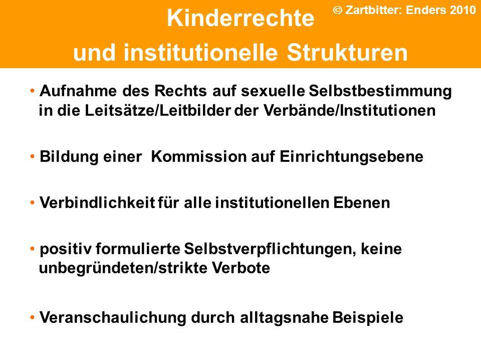 Politische Grundhaltung Kinderrechte und institutionelle Strukturen Aufnahme des Rechts auf sexuelle Selbstbestimmung in die Leitsätze/Leitbilder der