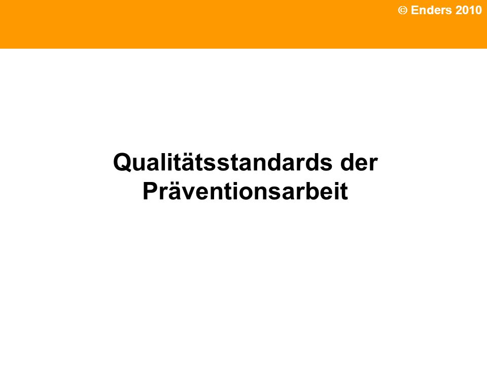 Interkulturell Qualitätsstandards der Präventionsarbeit Enders 2010