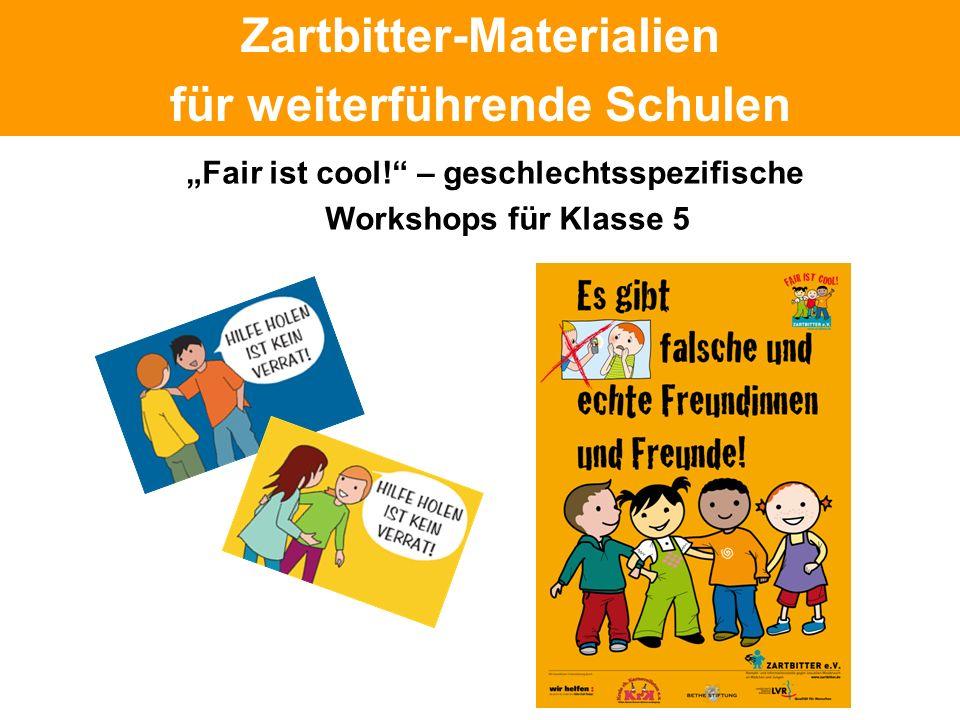 Politische Grundhaltung Zartbitter-Materialien für weiterführende Schulen Fair ist cool! – geschlechtsspezifische Workshops für Klasse 5