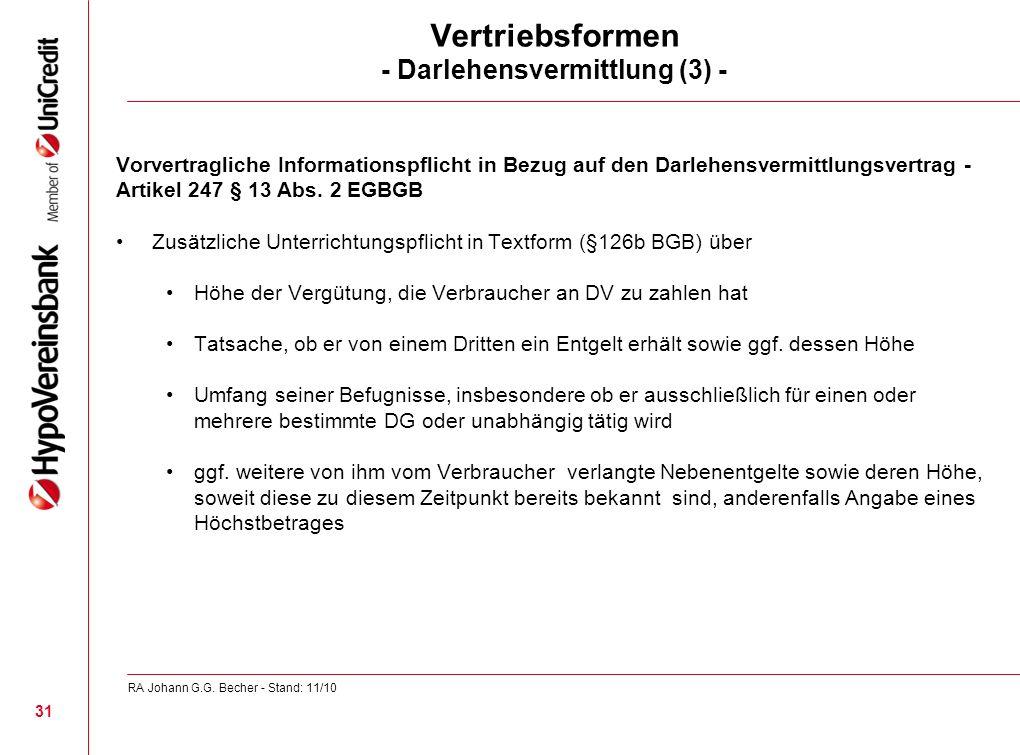 Vertriebsformen - Darlehensvermittlung (3) - Vorvertragliche Informationspflicht in Bezug auf den Darlehensvermittlungsvertrag - Artikel 247 § 13 Abs.