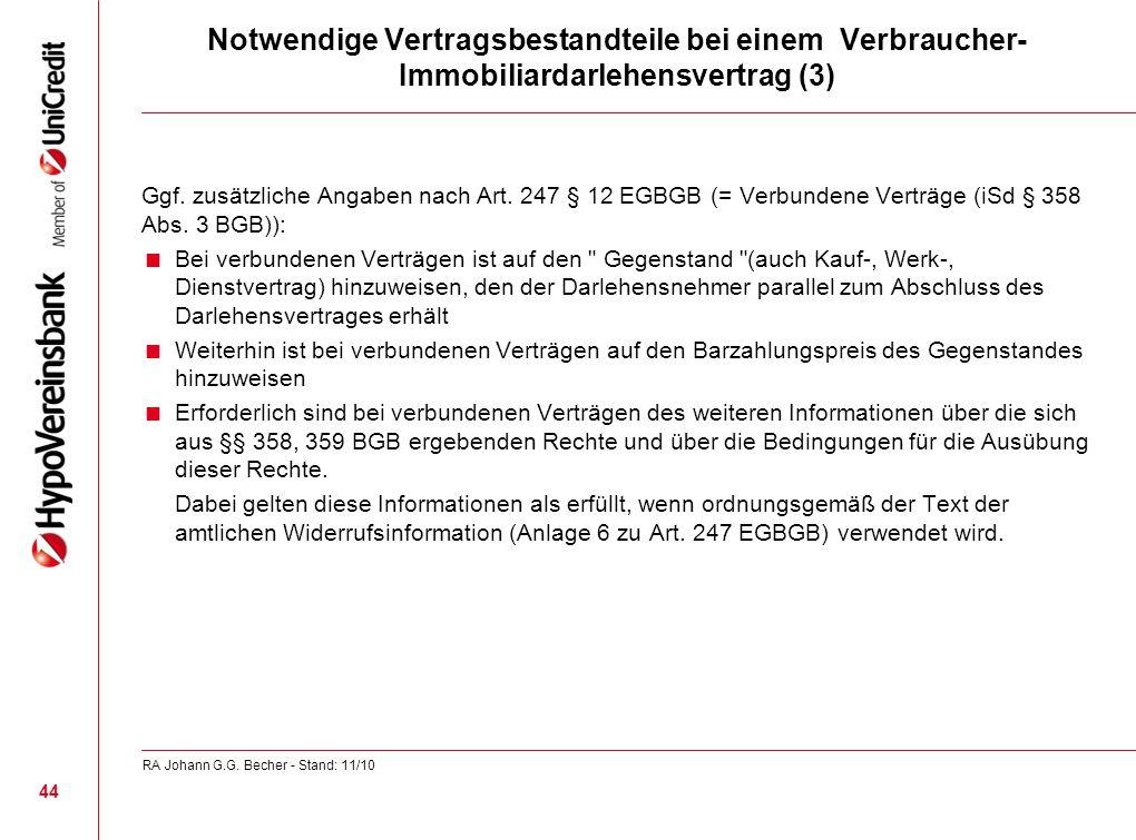 Notwendige Vertragsbestandteile bei einem Verbraucher- Immobiliardarlehensvertrag (3) Ggf. zusätzliche Angaben nach Art. 247 § 12 EGBGB (= Verbundene