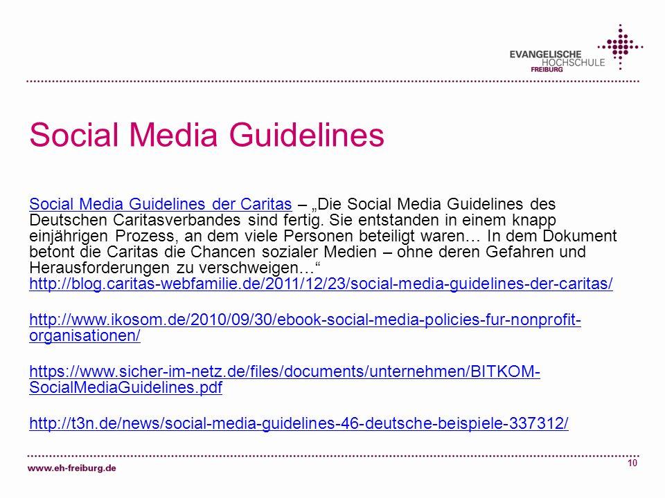 10 Social Media Guidelines Social Media Guidelines der CaritasSocial Media Guidelines der Caritas – Die Social Media Guidelines des Deutschen Caritasv