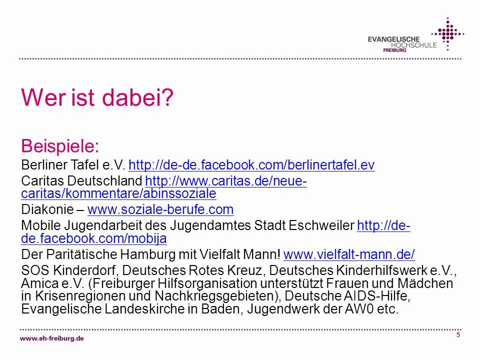 5 Wer ist dabei? Beispiele: Berliner Tafel e.V. http://de-de.facebook.com/berlinertafel.evhttp://de-de.facebook.com/berlinertafel.ev Caritas Deutschla