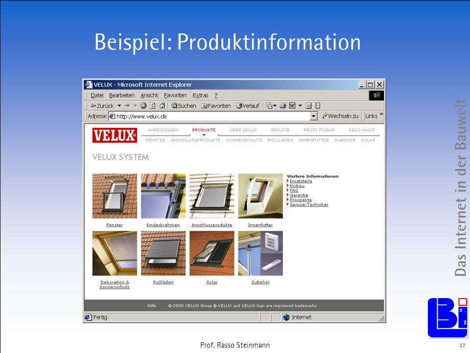 Das Internet in der Bauwelt 37 Prof. Rasso Steinmann Beispiel: Produktinformation