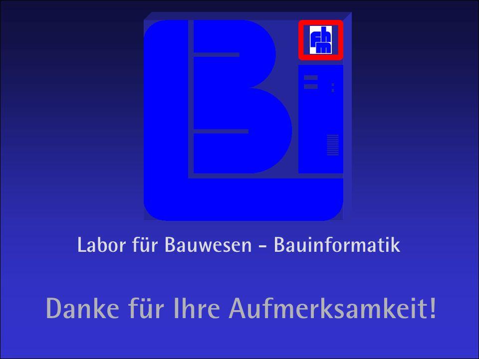Das Internet in der Bauwelt 40 Prof. Rasso Steinmann Danke für Ihre Aufmerksamkeit! Labor für Bauwesen - Bauinformatik