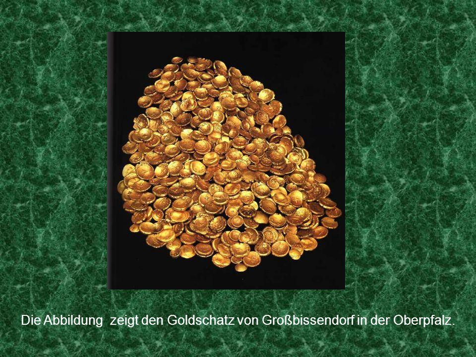 Die Kelten selber stellten später eigene Zahlungsmittel aus Gold her, die sogenanntenRegenbogenschüsselchen.