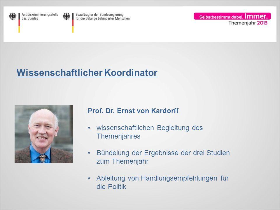 Wissenschaftlicher Koordinator Prof. Dr. Ernst von Kardorff wissenschaftlichen Begleitung des Themenjahres Bündelung der Ergebnisse der drei Studien z