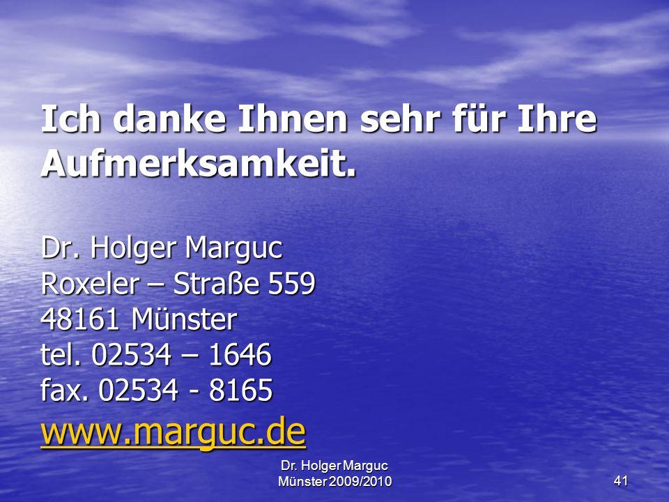 Dr.Holger Marguc Münster 2009/201041 Ich danke Ihnen sehr für Ihre Aufmerksamkeit.