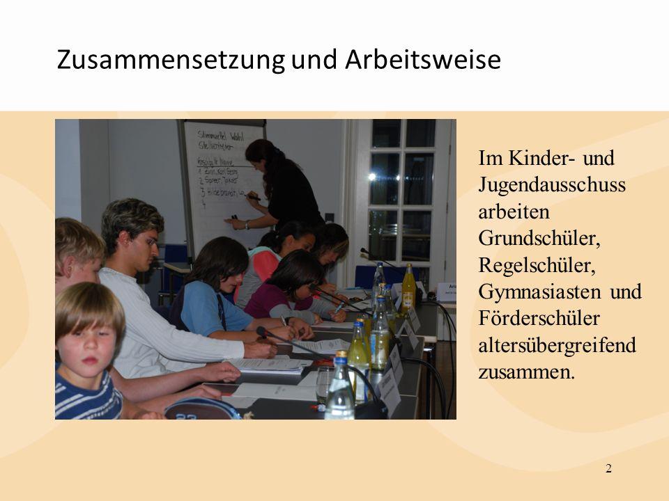 Zusammensetzung und Arbeitsweise 2 Im Kinder- und Jugendausschuss arbeiten Grundschüler, Regelschüler, Gymnasiasten und Förderschüler altersübergreife