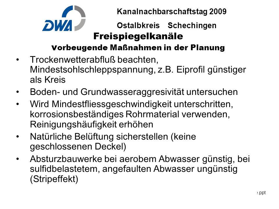 Kanalnachbarschaftstag 2009 Ostalbkreis Schechingen DWA 2009 ble.ppt 29. Okt.2009 DWA-03-06 INGENIEURBÜRO BÄUERLE & PARTNER Freispiegelkanäle v orbeug