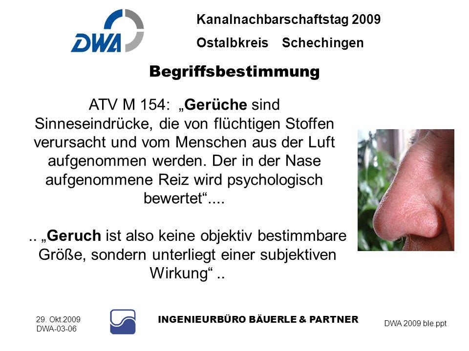 Kanalnachbarschaftstag 2009 Ostalbkreis Schechingen DWA 2009 ble.ppt 29. Okt.2009 DWA-03-06 INGENIEURBÜRO BÄUERLE & PARTNER Begriffsbestimmung ATV M 1