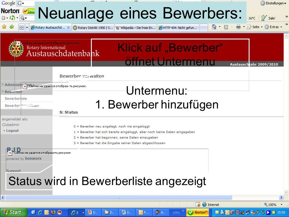 Referent: Martin EggertJugenddienst D1900: Vortragsthema Klick auf Bewerber öffnet Untermenu Status wird in Bewerberliste angezeigt Untermenu: 1. Bewe