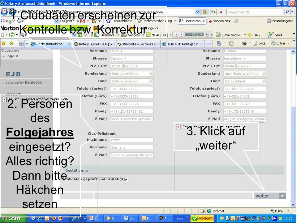 Referent: Martin EggertJugenddienst D1900: Vortragsthema 1.Clubdaten erscheinen zur Kontrolle bzw. Korrektur 2. Personen des Folgejahres eingesetzt? A