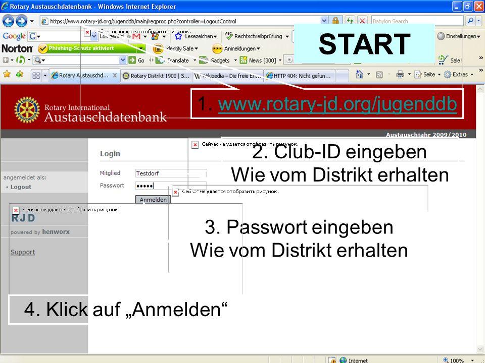 Referent: Martin EggertJugenddienst D1900: Vortragsthema Kurzaustausch 1. www.rotary-jd.org/jugenddbwww.rotary-jd.org/jugenddb 2. Club-ID eingeben Wie