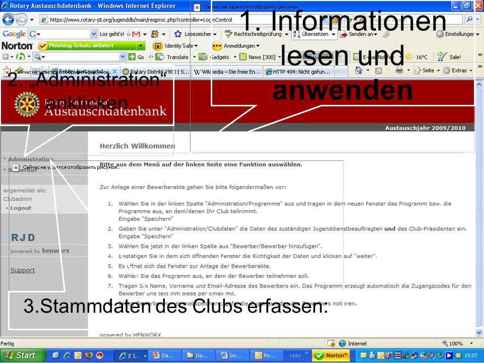 Referent: Martin EggertJugenddienst D1900: Vortragsthema 3.Stammdaten des Clubs erfassen: 2. Administration anklicken 1. Informationen lesen und anwen