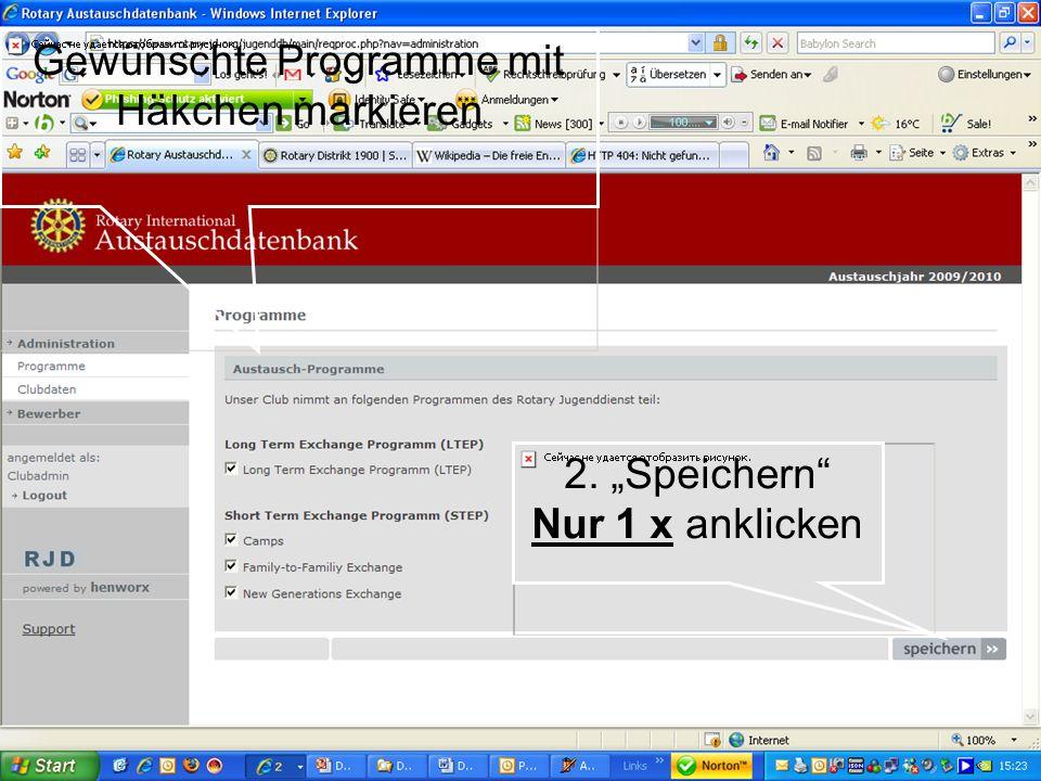 Referent: Martin EggertJugenddienst D1900: Vortragsthema Gewünschte Programme mit Häkchen markieren 2. Speichern Nur 1 x anklicken
