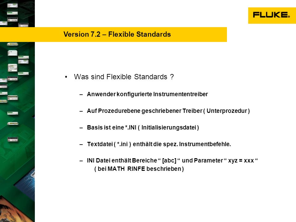 Was sind Flexible Standards .