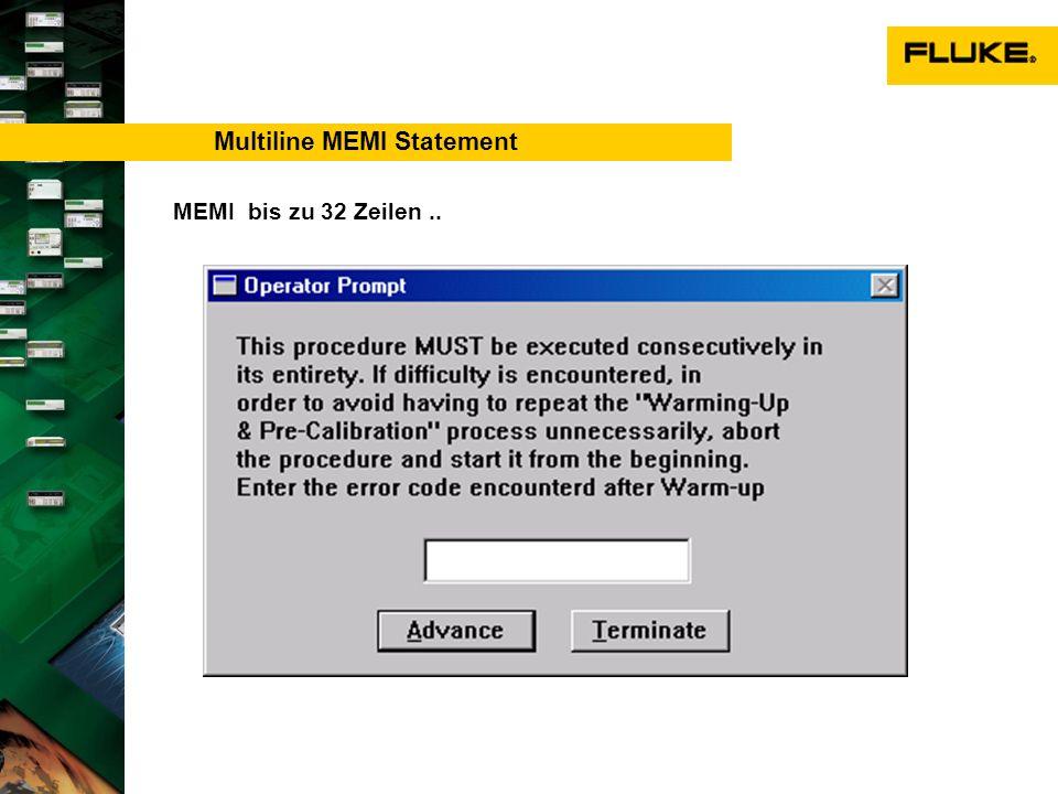Multiline MEMI Statement MEMI bis zu 32 Zeilen..