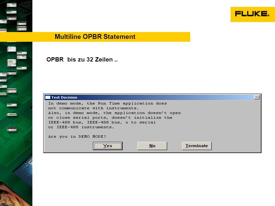Multiline OPBR Statement OPBR bis zu 32 Zeilen..