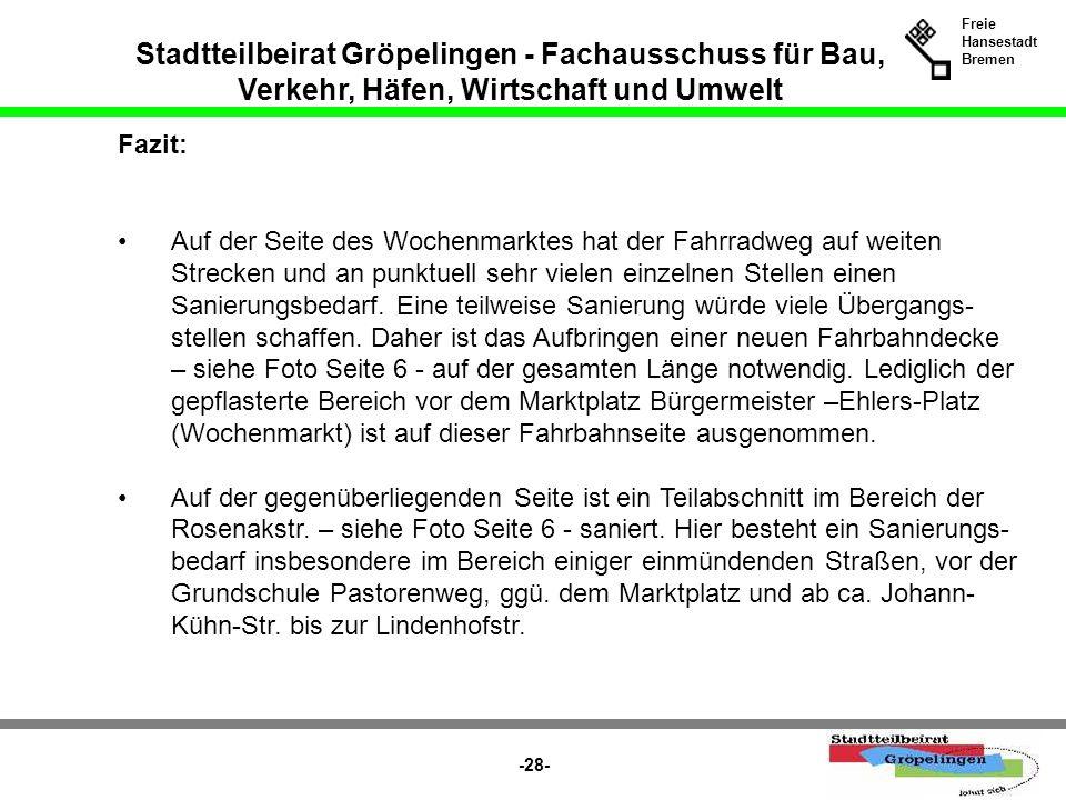Stadtteilbeirat Gröpelingen - Fachausschuss für Bau, Verkehr, Häfen, Wirtschaft und Umwelt Freie Hansestadt Bremen -28- Auf der Seite des Wochenmarkte