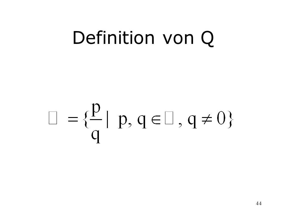 44 Definition von Q
