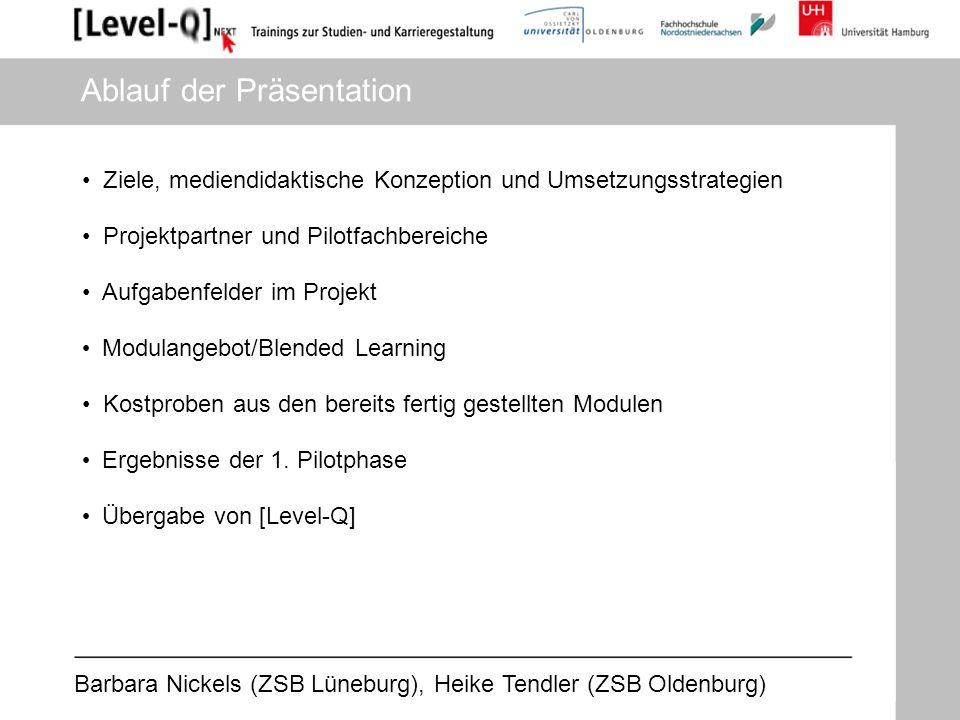 Barbara Nickels (ZSB Lüneburg), Heike Tendler (ZSB Oldenburg) Ergebnisse der 1.