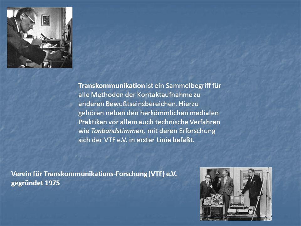 Transkommunikation ist ein Sammelbegriff für alle Methoden der Kontaktaufnahme zu anderen Bewußtseinsbereichen. Hierzu gehören neben den herkömmlichen