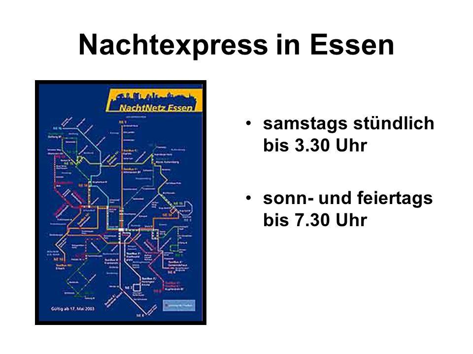 Nachtexpress in Essen samstags stündlich bis 3.30 Uhr sonn- und feiertags bis 7.30 Uhr
