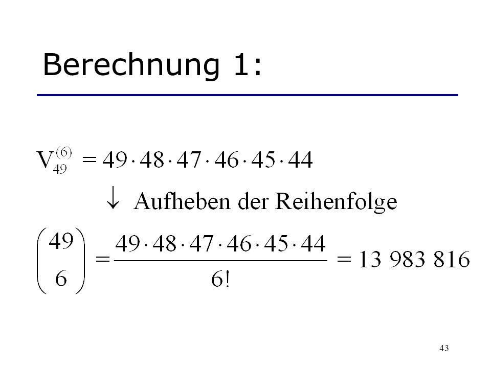 43 Berechnung 1: