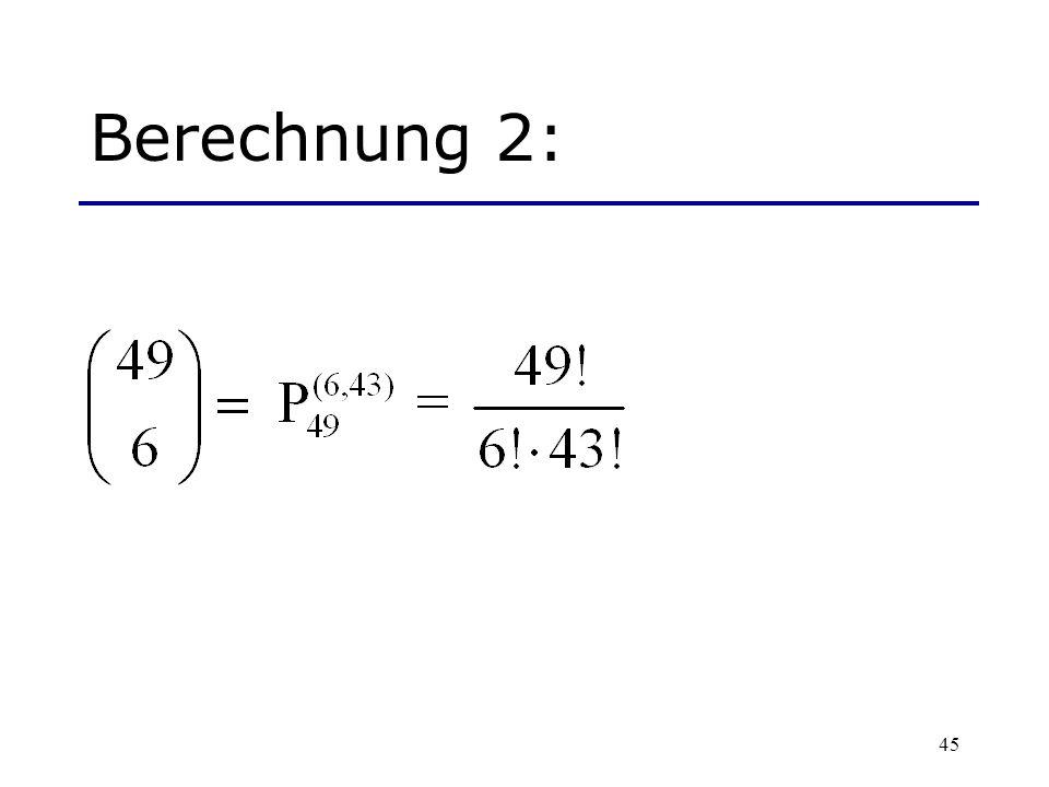 45 Berechnung 2: