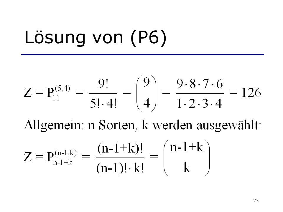 73 Lösung von (P6)