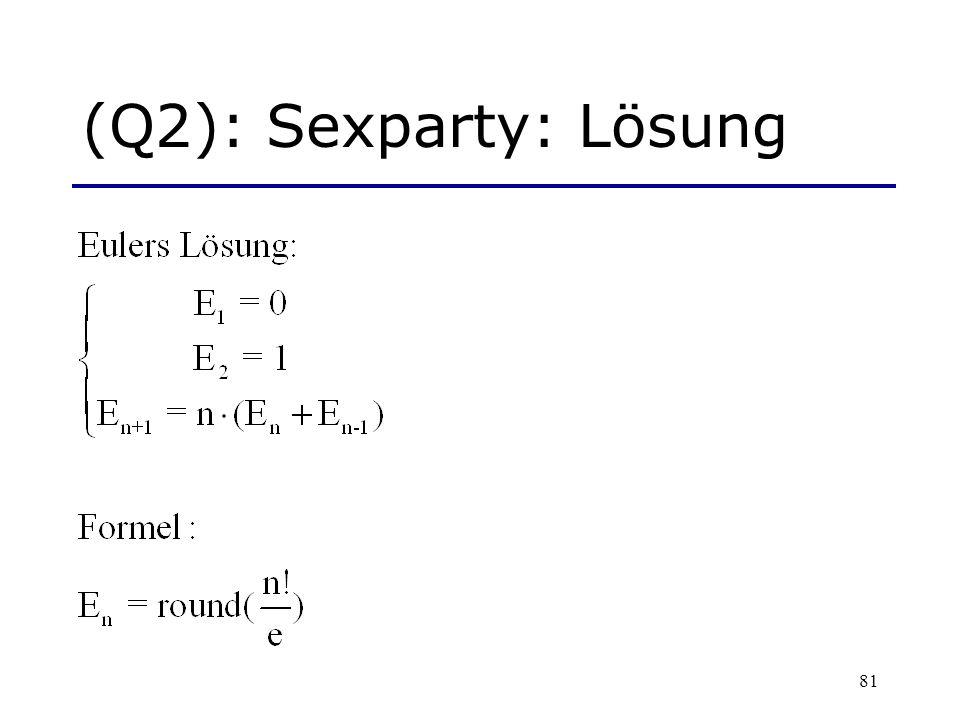 81 (Q2): Sexparty: Lösung