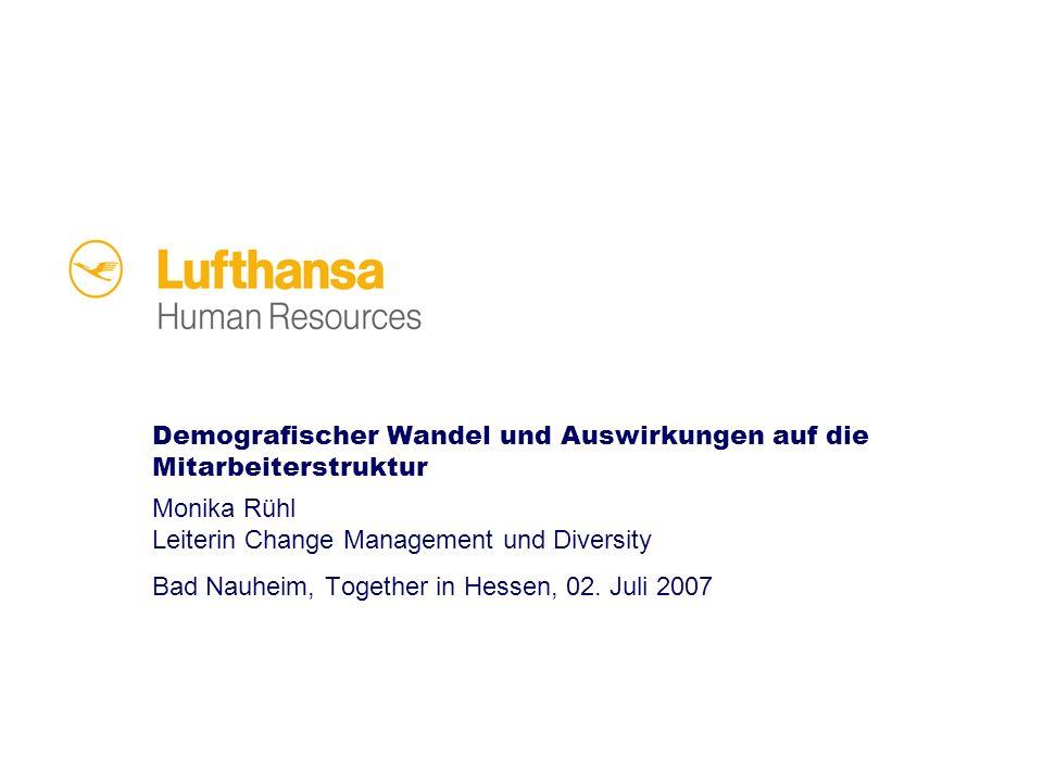 Demografischer Wandel und Auswirkungen auf die Mitarbeiterstruktur Monika Rühl Leiterin Change Management und Diversity Bad Nauheim, Together in Hesse