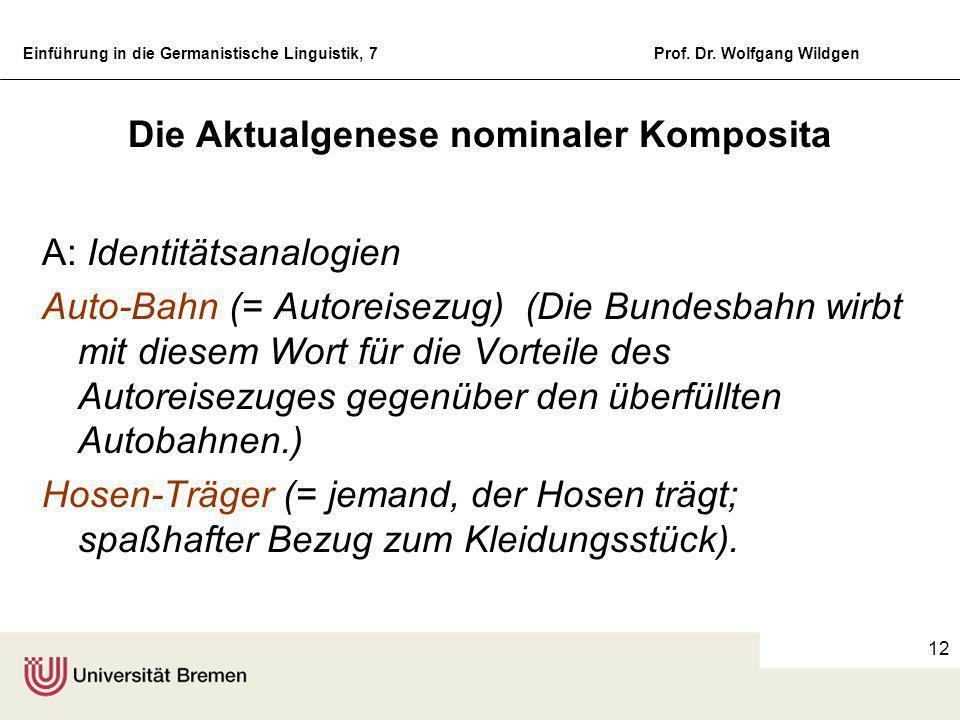 Einführung in die Germanistische Linguistik, 7Prof. Dr. Wolfgang Wildgen 11 Aktualgenese sprachlicher Strukturen und Selbstorganisation Es müssen zwei