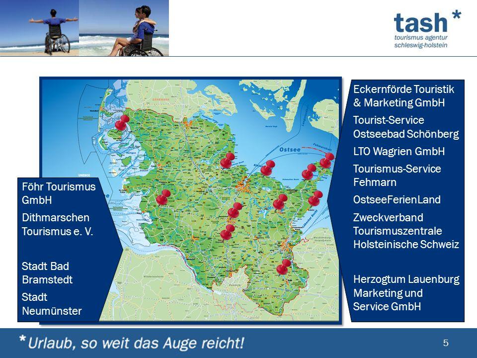 5 Föhr Tourismus GmbH Dithmarschen Tourismus e. V. Stadt Bad Bramstedt Stadt Neumünster Eckernförde Touristik & Marketing GmbH Tourist-Service Ostseeb