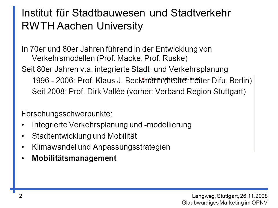 Langweg, Stuttgart, 26.11.2008 Glaubwürdiges Marketing im ÖPNV 33 Lokale / Regionale Erlebniswelt ÖPNV schaffen