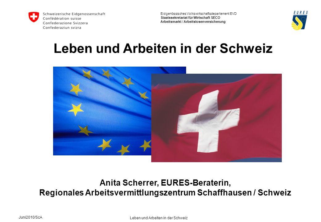 Eidgenössisches Volkswirtschaftsdepartement EVD Staatssekretariat für Wirtschaft SECO Arbeitsmarkt / Arbeitslosenversicherung Juni2010/ScA Leben und Arbeiten in der Schweiz Altersvorsorge Sozialversicherungen